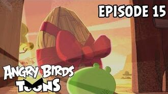 Angry Birds Toons Trojan Egg - S1 Ep15