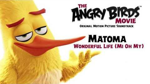 Matoma - Wonderful Life (Mi Oh My) From The Angry Birds Movie Official Audio