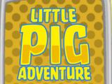 Little Pig Adventure