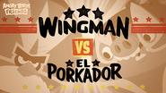 Wingman VS El Porkador