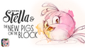 ABStellaTheNewPigsOnTheBlock (Stella2)