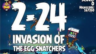 Angry Birds Seasons Invasion of the Egg Snatchers 2-24 Walkthrough 3 Star