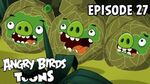 Angry Birds Toons Green Pig Soup - S1 Ep27