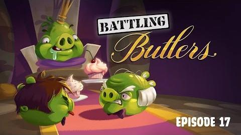 Angry Birds Toons - Season 3, Episode 17 Battling Butlers