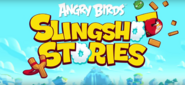 Angry Birds Slinghshot Stories