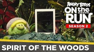Angry Birds On The Run - Spirit of the Woods - Ep2 S2
