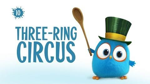 Angry Birds Blues Three-Ring Circus - S1 Ep10
