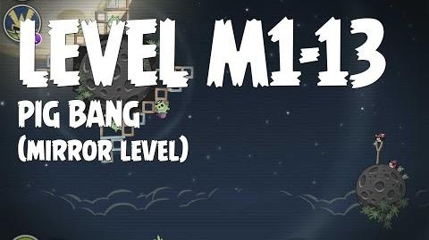 Angry Birds Space Pig Bang Level M1-13 Mirror World Walkthrough 3 Star