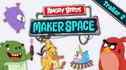 Angry Birds MakerSpace - Special Trailer 2