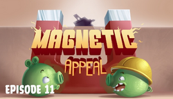 11. Magnetic Appeal. Pigs at Work