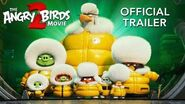 The Angry Birds Movie 2 - International Trailer - At Cinemas August 2