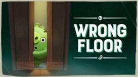 WrongFloor