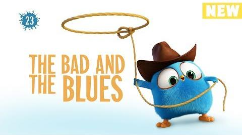 Angry Birds Blues The Bad And The Blues - S1 Ep23 NEW