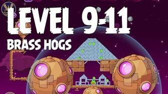 Angry Birds Space Brass Hogs 9-11 Walkthrough 3 Star