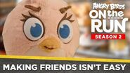 Angry Birds on the Run S2 Making Friends Isn't Easy - Ep8