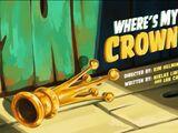 Where's Мy Crown?