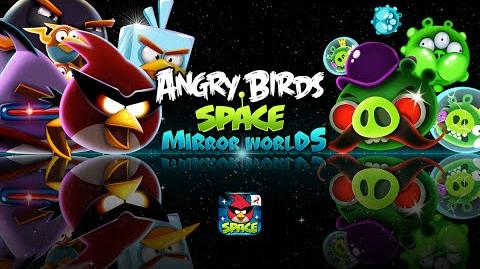 Angry Birds Space – Mirror Worlds Out Now!