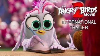 The Angry Birds Movie 2 - International Trailer