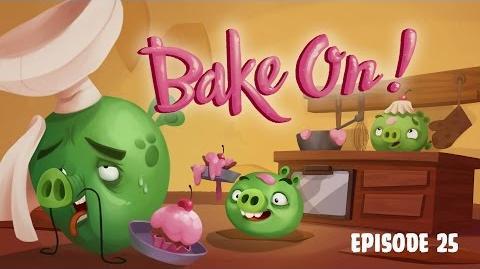 Angry Birds Toons - Season 3, Episode 25 Bake on!