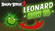 Angry Birds 2 - Play as Leonard Tutorial