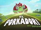 El Porkador!