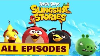 Angry Birds Slingshot Stories Compilation - S1 All Episodes