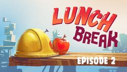2. Lunch Break