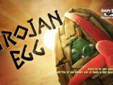 Trojan Egg