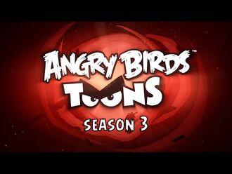 Angry Birds Toons – Season 3 Trailer!