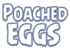 Poached Eggs EP