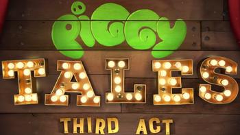 Piggy Tales Third Act