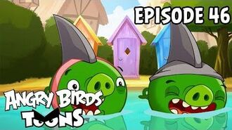 Angry Birds Toons Piggies From the Deep - S1 Ep46