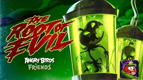 Angry Birds Friends - Halloween 2016 The Root of Evil
