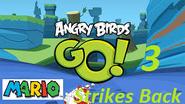 Angry Birds Go! 3; Mario Strikes Back