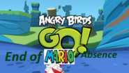 Angry Birds Go! - End of Mario's Absence