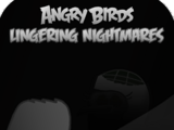 Angry Birds Lingering Nightmares