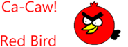Ca-Caw Red Bird