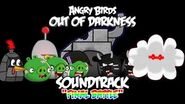 "Angry Birds Out of Darkness Music - ""Final Battle"""