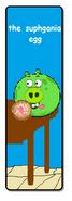 The Suphgania Egg