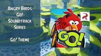 Angry Birds Go! Soundtrack Go! Theme Main Menu Theme ABFT