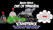 "Angry Birds- Out of Darkness Music - ""Dawn of the Swine"""