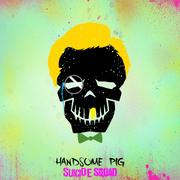 Handsome Pig-Suicide Squad