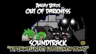 "Angry Birds- Out of Darkness Music - ""Kirjaimellisesti lopullinen pomo"""