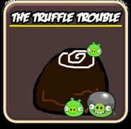 Truffle trouble