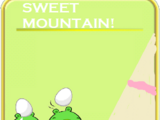 Sweet Mountain!