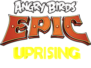 Angry Birds Epic - Uprising