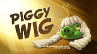 Piggy Wig
