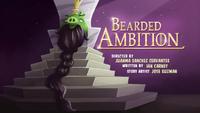 Bearded Ambition