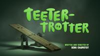 Teeter Trotter
