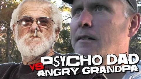 ANGRY GRANDPA VS PSYCHO DAD?!?!